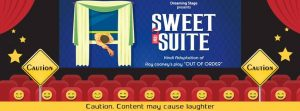 Sweet Suite - Theatre Play
