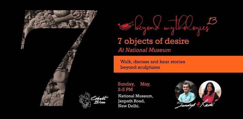 7 Objects Of Desire – Beyond Mythologies – Storytelling
